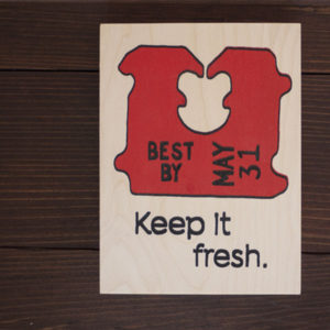 Keep It Fresh - Wood Panel