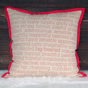 Words To Live By Pillow - Qualities