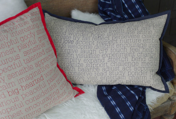 Words to Live By Screen Printed Linen Pilliows